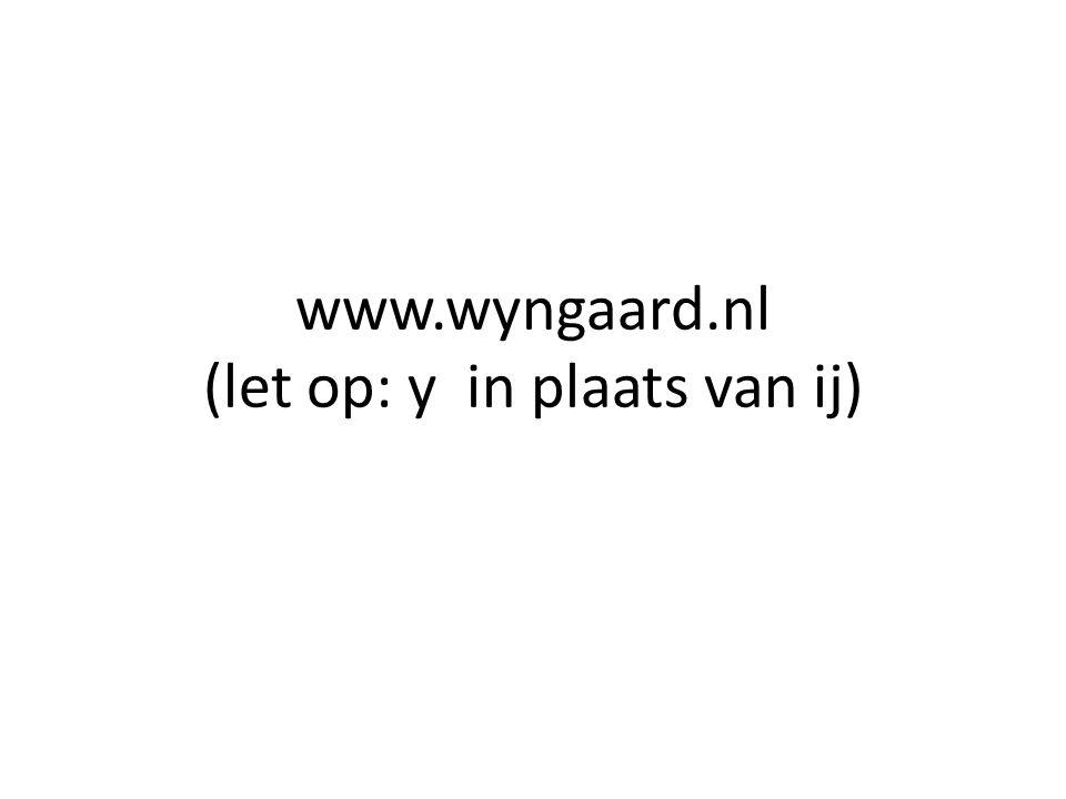 www.wyngaard.nl (let op: y in plaats van ij)