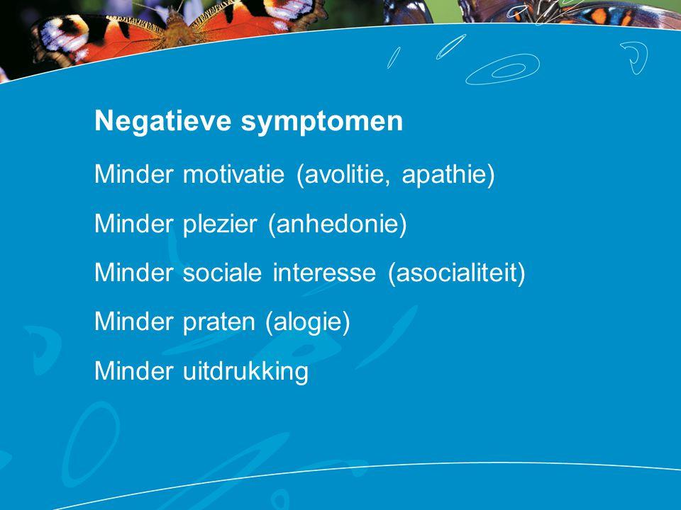 Negatieve symptomen (inactiviteit) Cognitieve problemen Rouw over verliezen Zelf-stigmatisatie en de verwachting van sociale uitstoting Medicatie bijwerkingen Psychose klachten