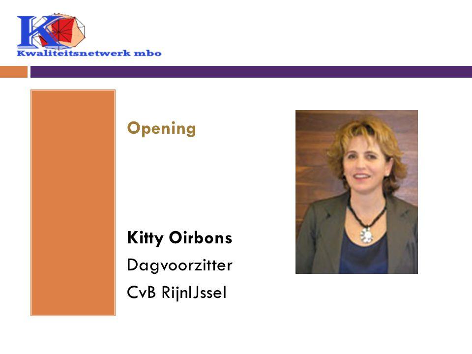 Opening Kitty Oirbons Dagvoorzitter CvB RijnIJssel