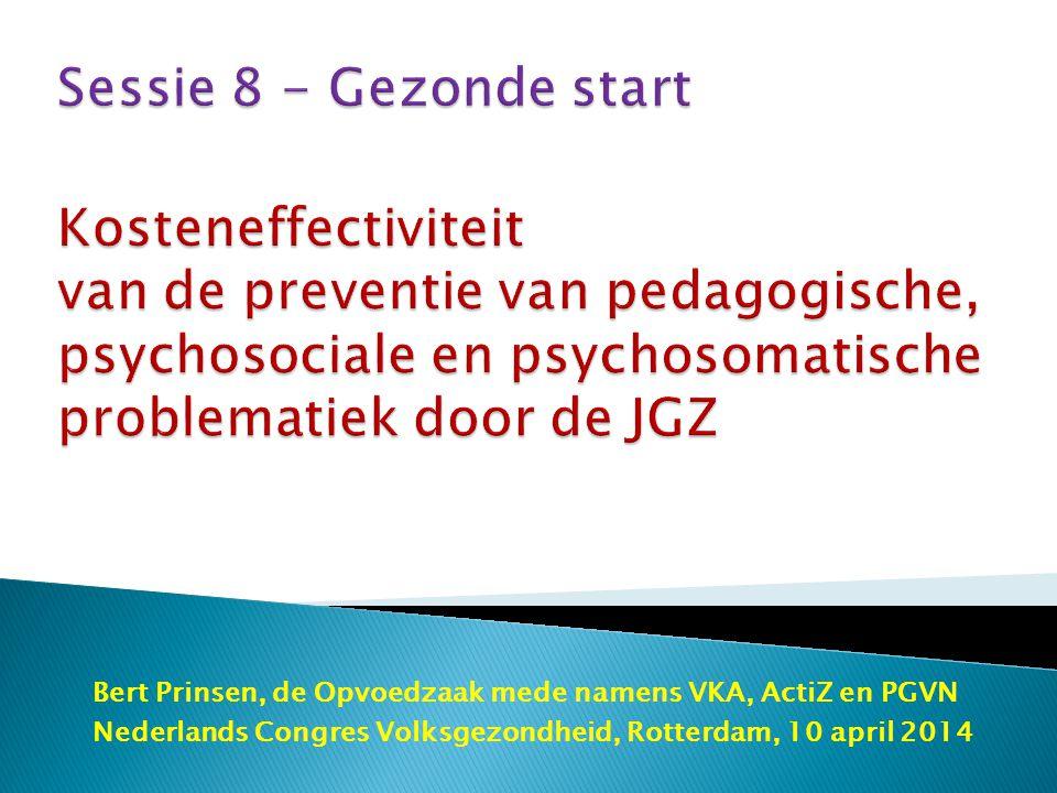 JGZ – 1 euro investering op sociaal- medisch vlak is 11 euro opbrengst Bij verschijnen van de richtlijn opvoedingsondersteuning: Hoe is het gesteld met de kosteneffectiviteit van de preventie van pedagogische en psychosociale problemen, die de JGZ ook preventief aanpakt?
