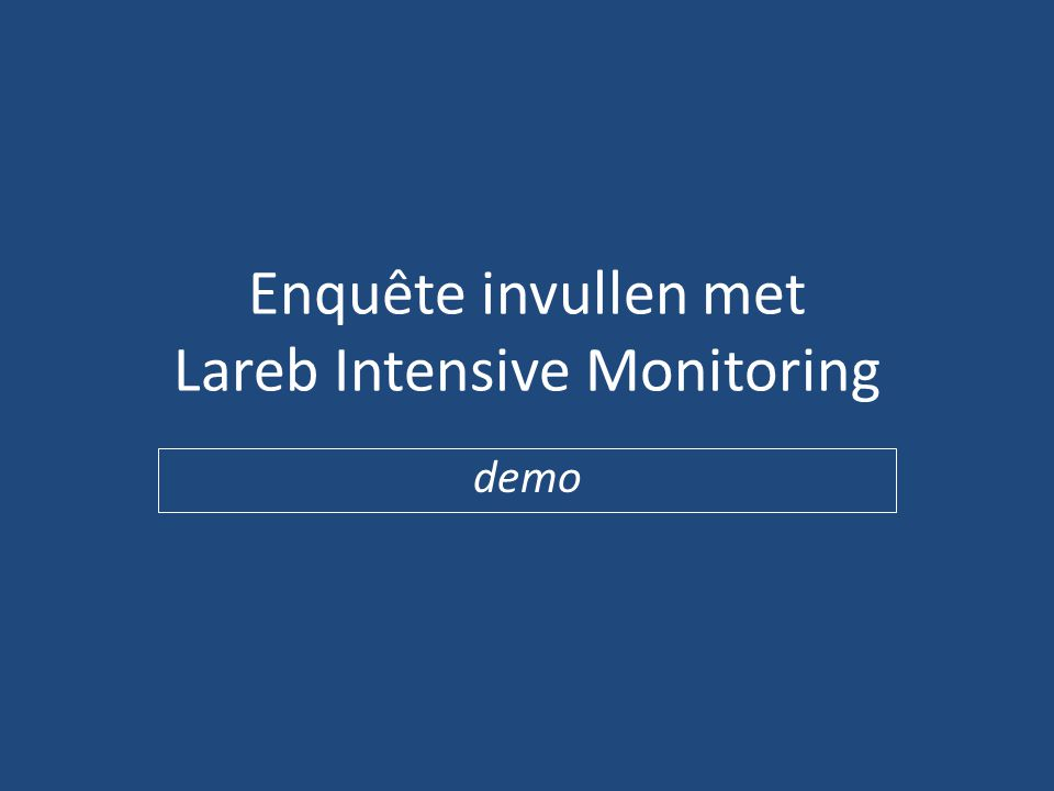 Enquête invullen met Lareb Intensive Monitoring demo