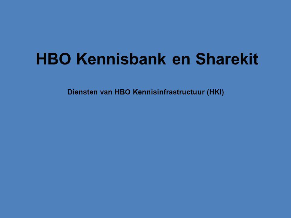 HBO Kennisbank en Sharekit Diensten van HBO Kennisinfrastructuur (HKI)