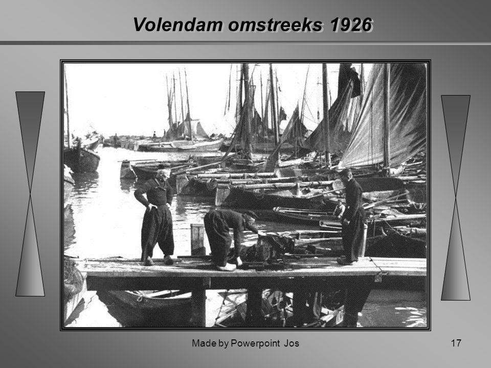 Made by Powerpoint Jos16 Verklaring van de naam Volendam Op drie kilometer afstand van Volendam landinwaarts ligt de mooie historische stad Edam, onts