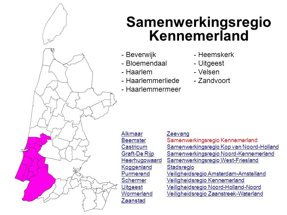 Samenwerkingsregio Kennemerland Alkmaar Beemster Castricum Graft-De Rijp Heerhugowaard Koggenland Purmerend Schermer Uitgeest Wormerland Zaanstad - Beverwijk - Bloemendaal - Haarlem - Haarlemmerliede - Haarlemmermeer - Heemskerk - Uitgeest - Velsen - Zandvoort Zeevang Samenwerkingsregio Kennemerland Samenwerkingsregio Kop van Noord-Holland Samenwerkingsregio Noord-Kennemerland Samenwerkingsregio West-Friesland Stadsregio Veiligheidsregio Amsterdam-Amstelland Veiligheidsregio Kennemerland Veiligheidsregio Noord-Holland-Noord Veiligheidsregio Zaanstreek-Waterland