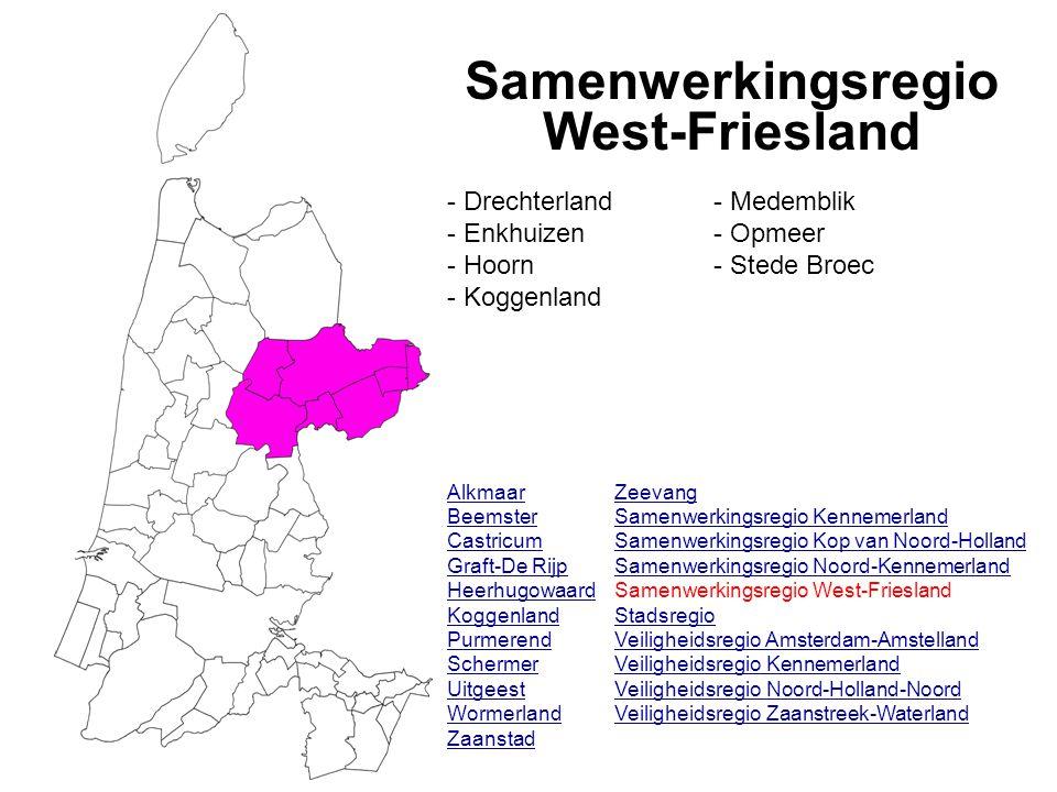 Samenwerkingsregio West-Friesland Alkmaar Beemster Castricum Graft-De Rijp Heerhugowaard Koggenland Purmerend Schermer Uitgeest Wormerland Zaanstad Ze