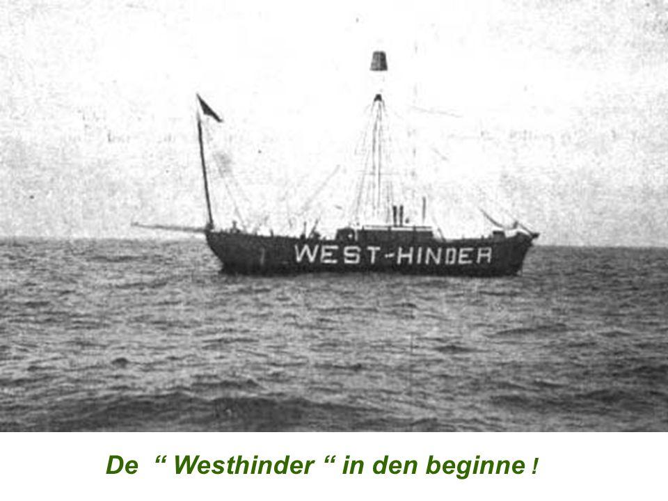 "De "" Westhinder "" in den beginne !"