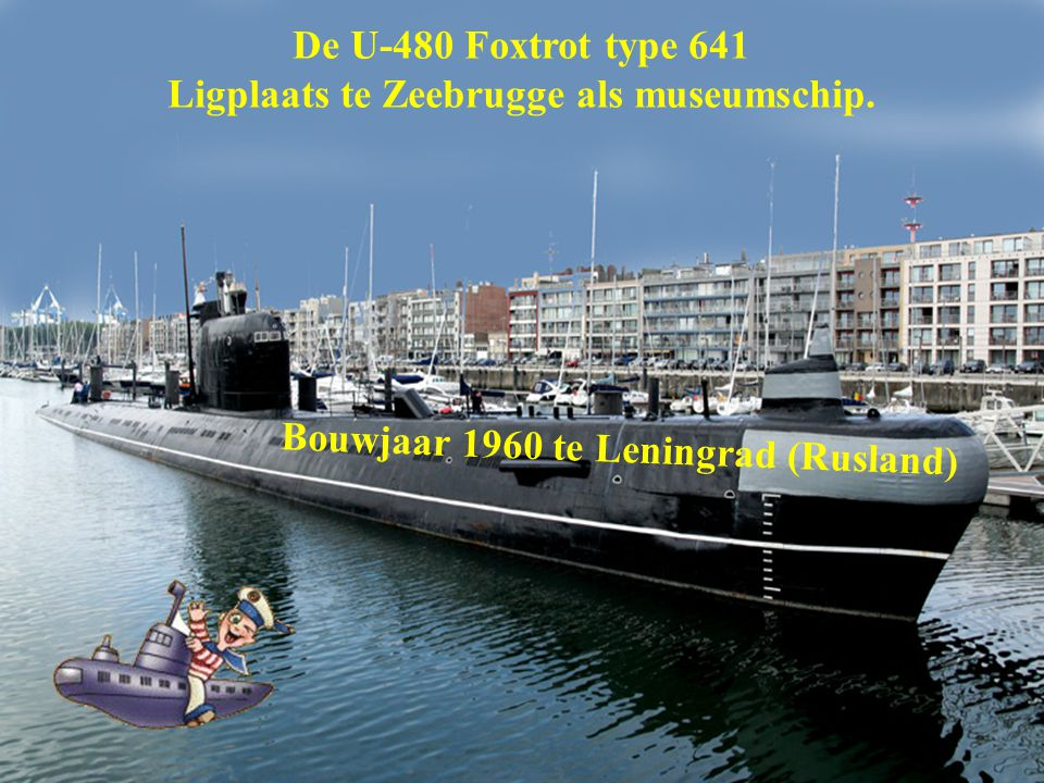 Aan boord van de Russische Duikboot De U-480 Foxtrot type 641