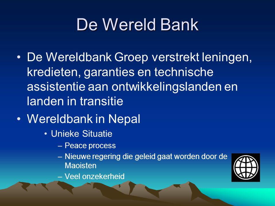 De Wereld Bank De Wereldbank Groep verstrekt leningen, kredieten, garanties en technische assistentie aan ontwikkelingslanden en landen in transitie W
