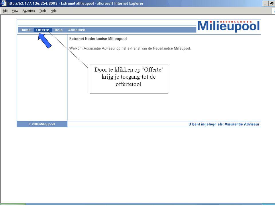 Door te klikken op 'Offerte' krijg je toegang tot de offertetool