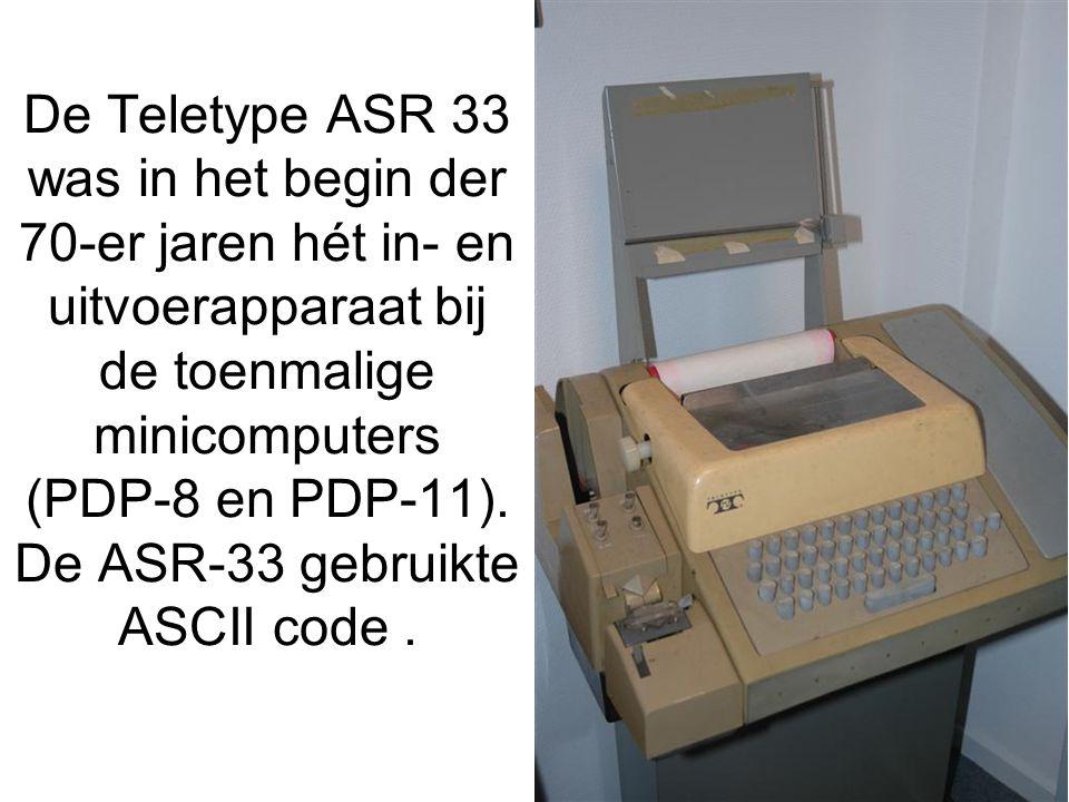 De Teletype ASR 33 was in het begin der 70-er jaren hét in- en uitvoerapparaat bij de toenmalige minicomputers (PDP-8 en PDP-11). De ASR-33 gebruikte