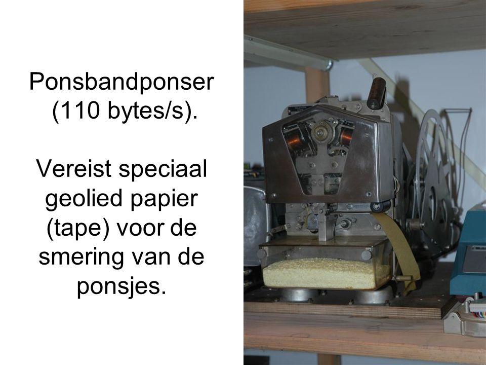 Ponsbandponser (110 bytes/s). Vereist speciaal geolied papier (tape) voor de smering van de ponsjes.