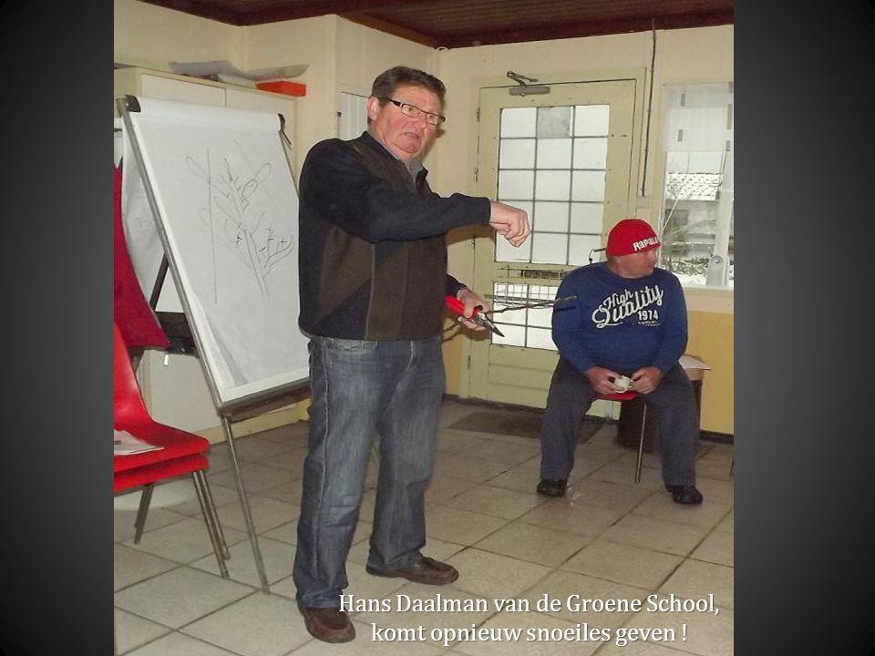 Hans Daalman van de Groene School, Hans Daalman van de Groene School, komt opnieuw snoeiles geven .