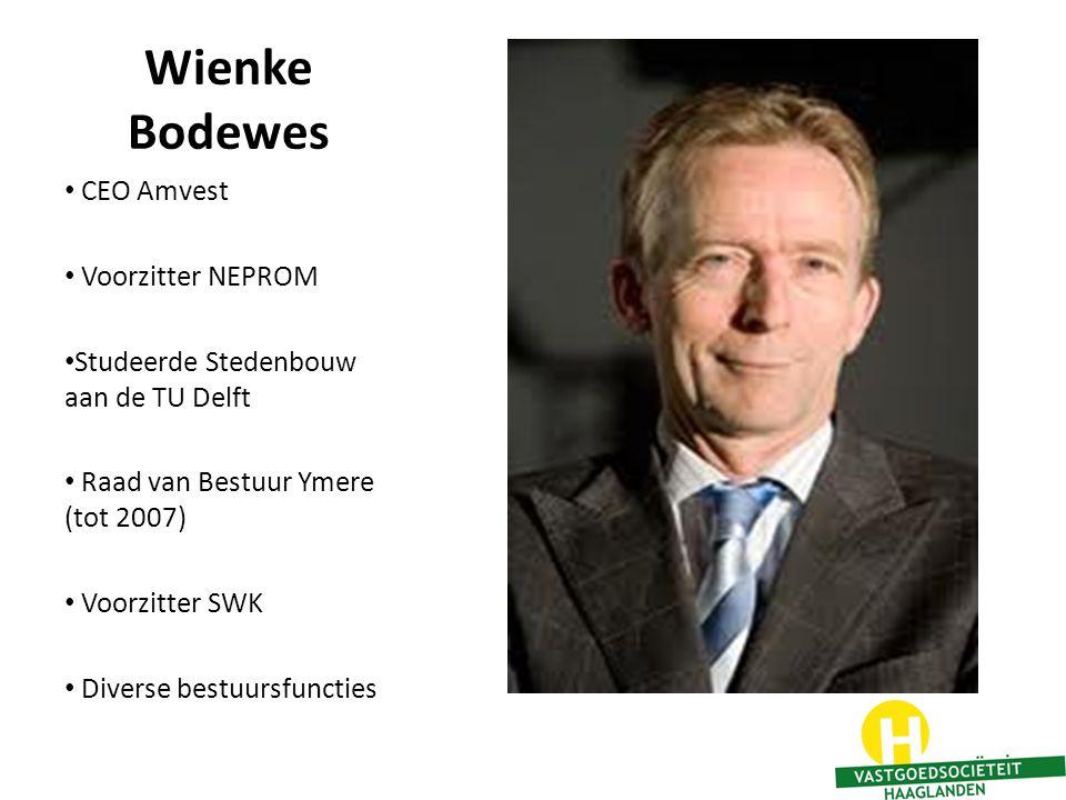 Wienke Bodewes CEO Amvest Voorzitter NEPROM Studeerde Stedenbouw aan de TU Delft Raad van Bestuur Ymere (tot 2007) Voorzitter SWK Diverse bestuursfunc