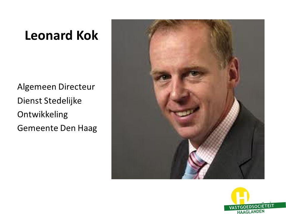 Leonard Kok Algemeen Directeur Dienst Stedelijke Ontwikkeling Gemeente Den Haag