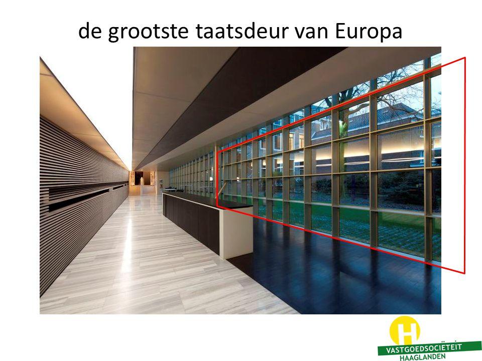 de grootste taatsdeur van Europa