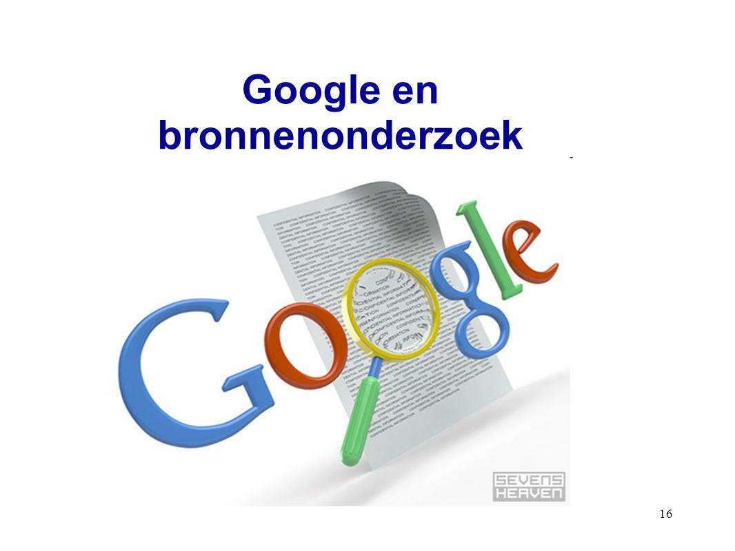 16 Google en bronnenonderzoek