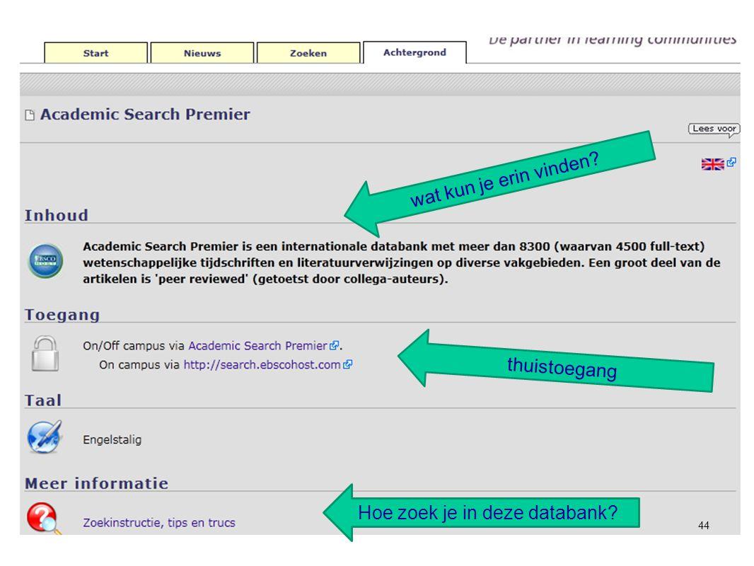44 wat kun je erin vinden thuistoegang Hoe zoek je in deze databank