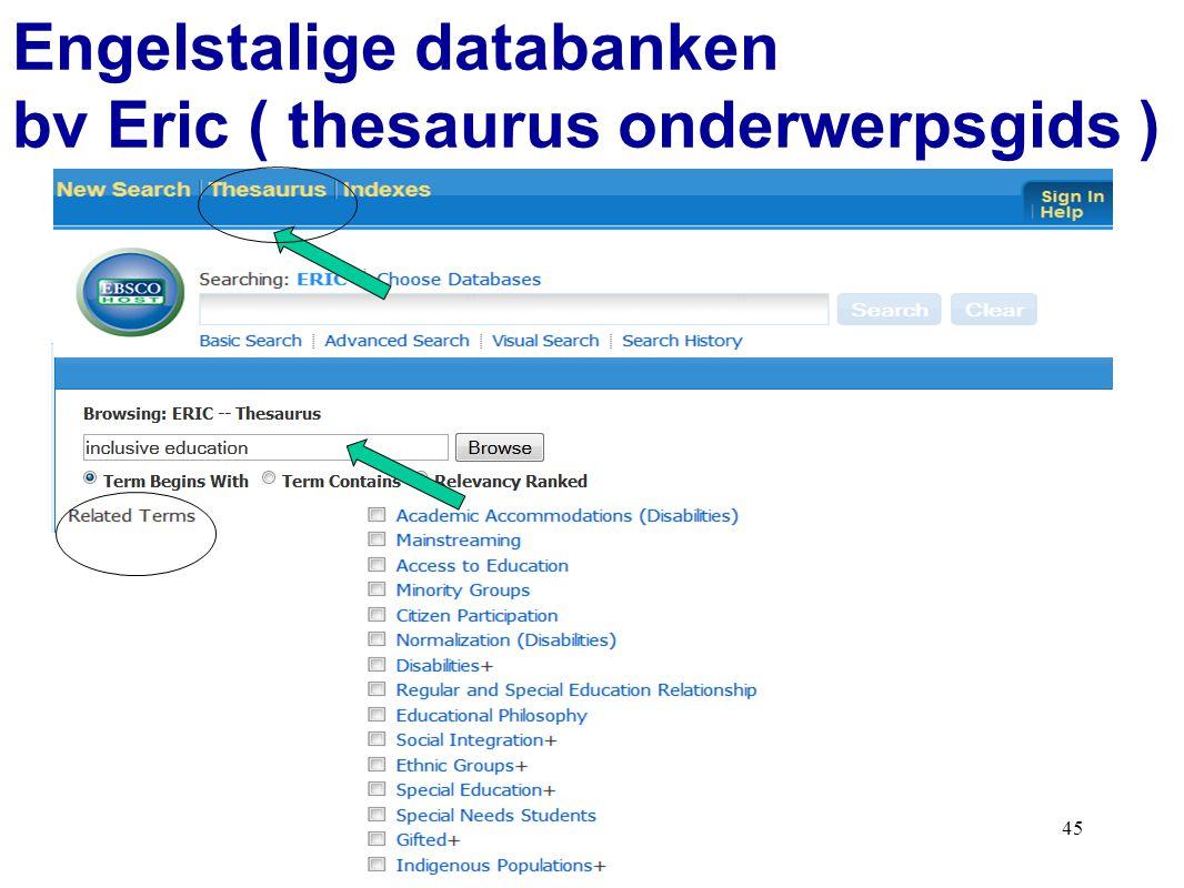 45 Engelstalige databanken bv Eric ( thesaurus onderwerpsgids )