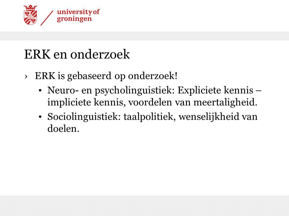 ERK en onderzoek ›ERK is gebaseerd op onderzoek.