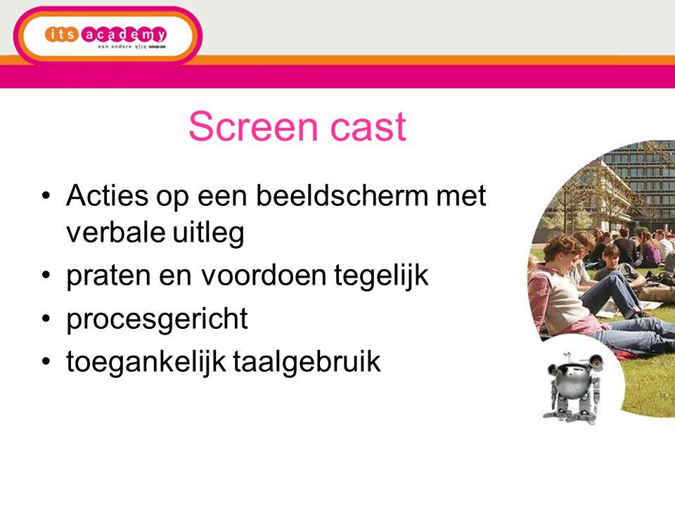 Screen cast Acties op een beeldscherm met verbale uitleg praten en voordoen tegelijk procesgericht toegankelijk taalgebruik