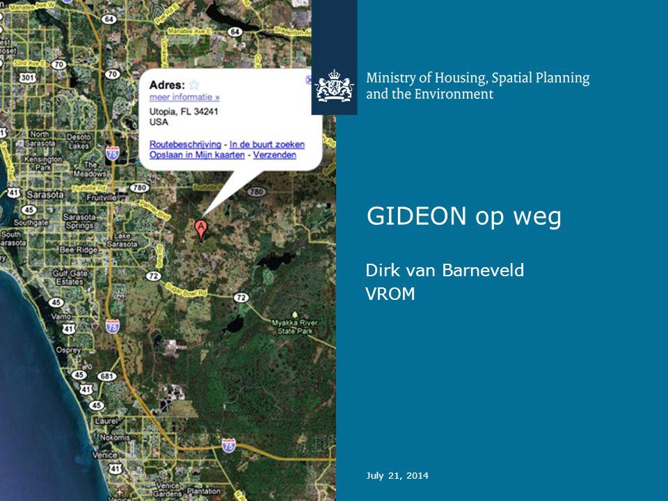 GIDEON op weg Dirk van Barneveld VROM July 21, 2014