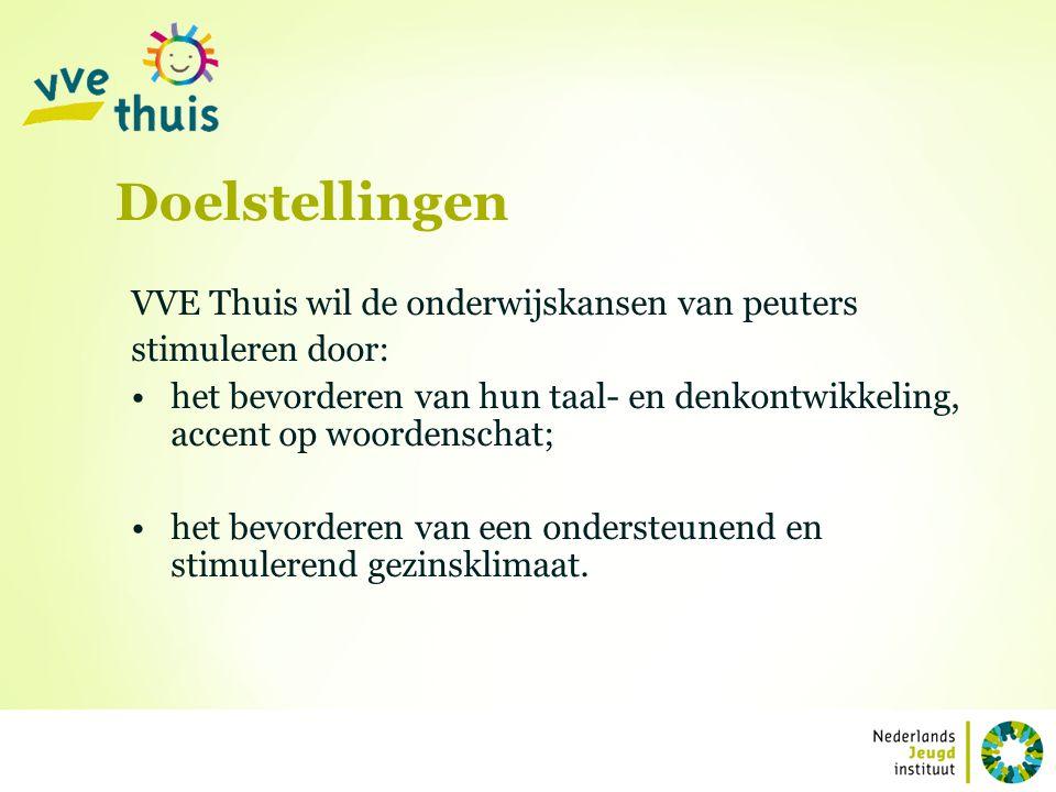 VVE Thuis wil de onderwijskansen van peuters stimuleren door: het bevorderen van hun taal- en denkontwikkeling, accent op woordenschat; het bevorderen