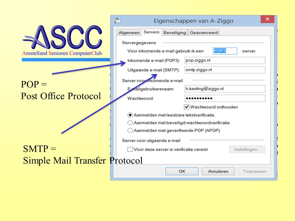 POP = Post Office Protocol SMTP = Simple Mail Transfer Protocol