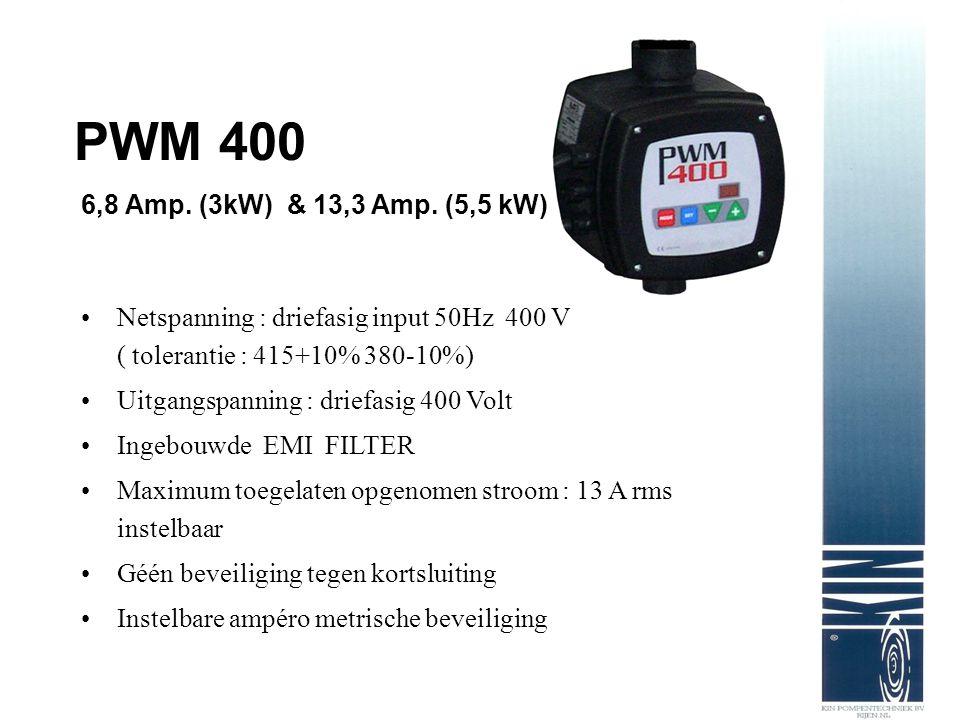 PWM 400 6,8 Amp. (3kW) & 13,3 Amp. (5,5 kW) Netspanning : driefasig input 50Hz 400 V ( tolerantie : 415+10% 380-10%) Uitgangspanning : driefasig 400 V