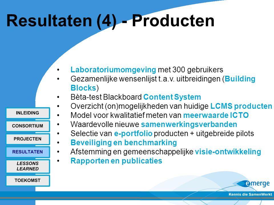 Resultaten (4) - Producten Laboratoriumomgeving met 300 gebruikers Gezamenlijke wensenlijst t.a.v.