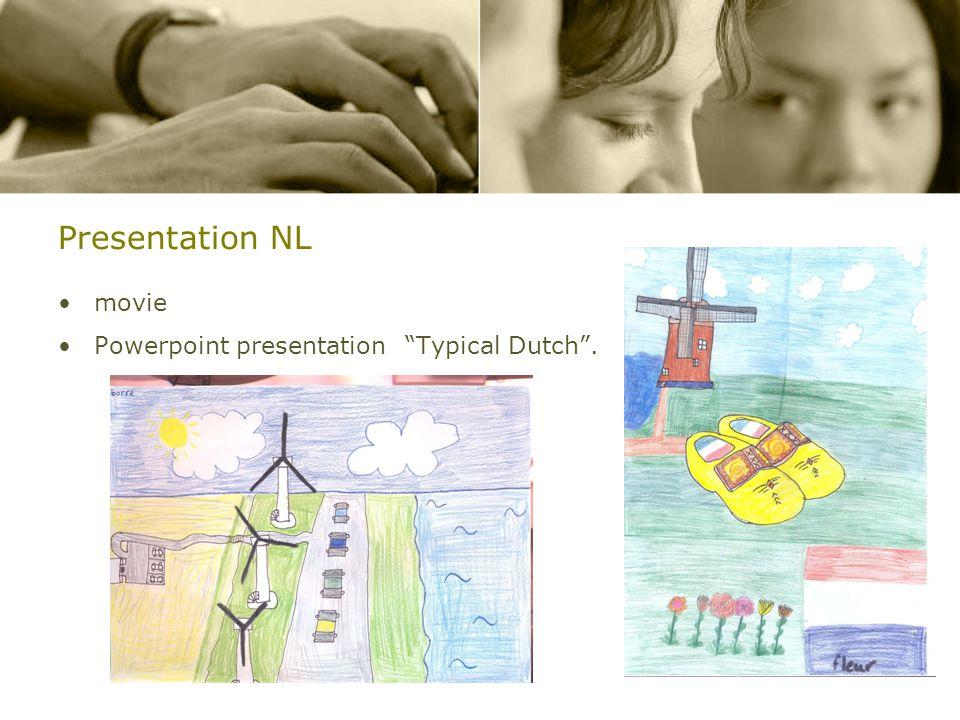 Presentation NL movie Powerpoint presentation Typical Dutch .