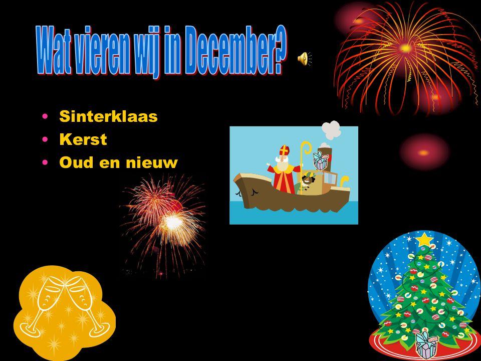 De maand december Typische Hollandse dingen Over onze school 3 oktober