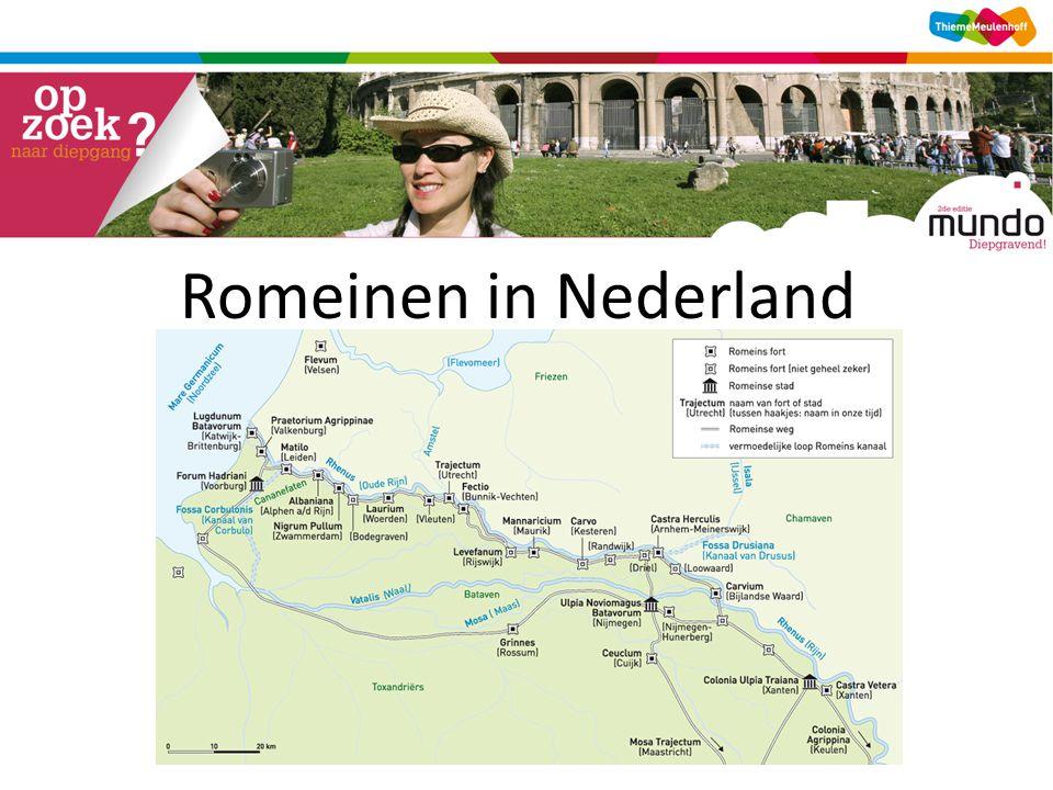 Rijn is noordgrens van het Romeinse rijk Romeinen bouwen forten langs de Rijn Veel inwoners van Nederland vermoord of gevlucht.