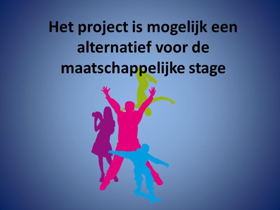 Het project is mogelijk een alternatief voor de maatschappelijke stage