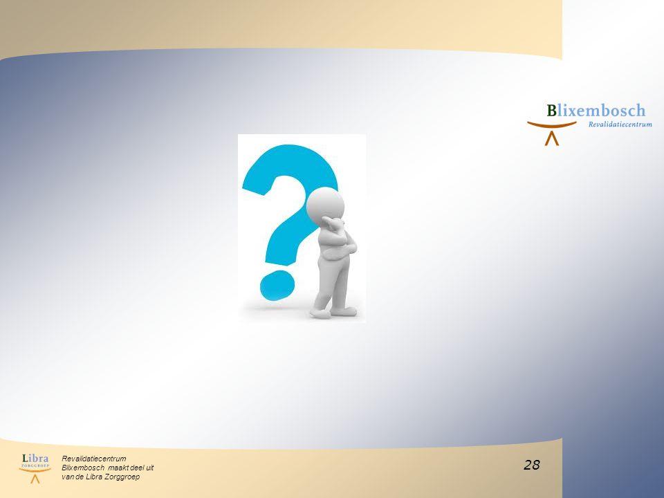 Revalidatiecentrum Blixembosch maakt deel uit van de Libra Zorggroep 28