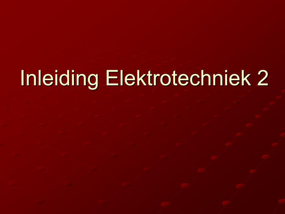 Inleiding Elektrotechniek 2