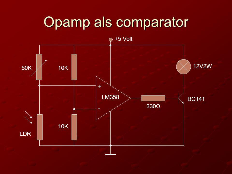 Opamp als comparator + - +5 Volt 10K 12V2W 330Ω BC141 LM358 LDR 50K