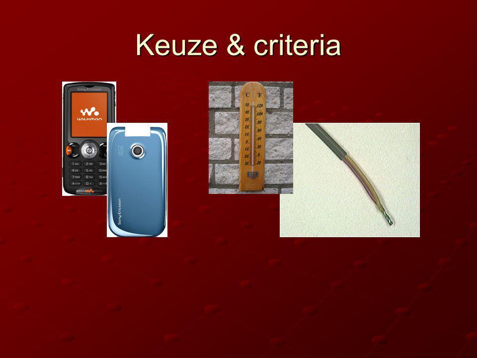 Keuze & criteria