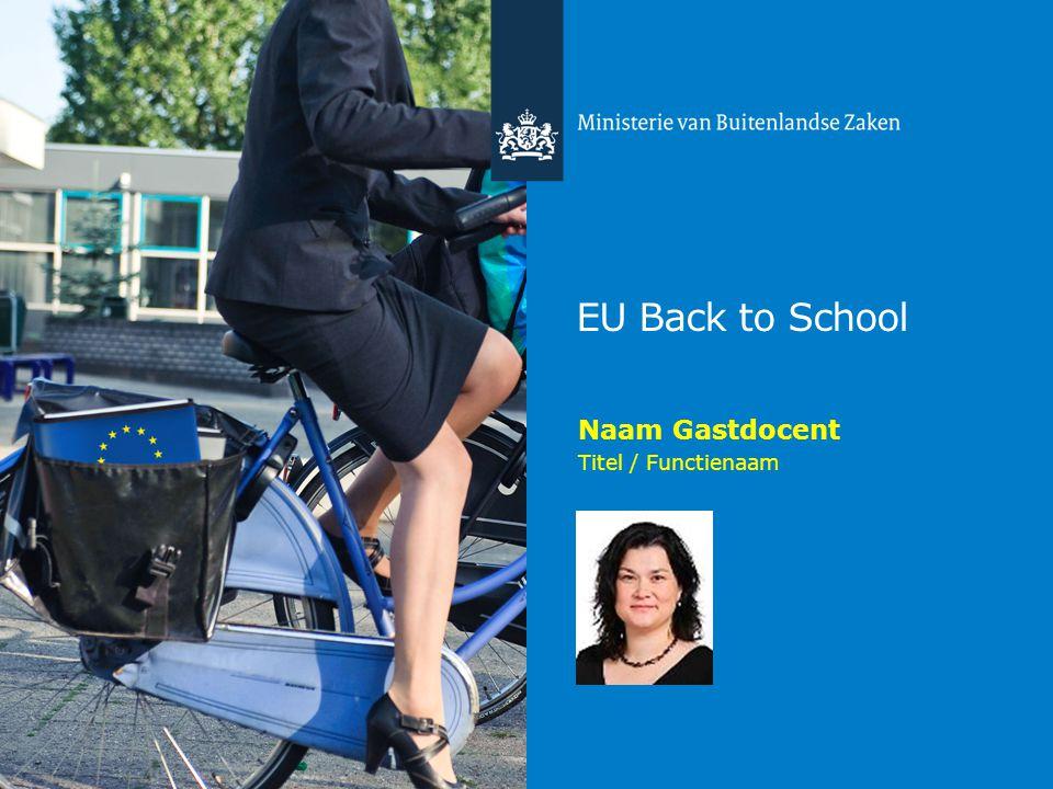 Deze presentatie gaat over uzelf en geeft u slechts suggesties voor de opbouw. EU Back to School