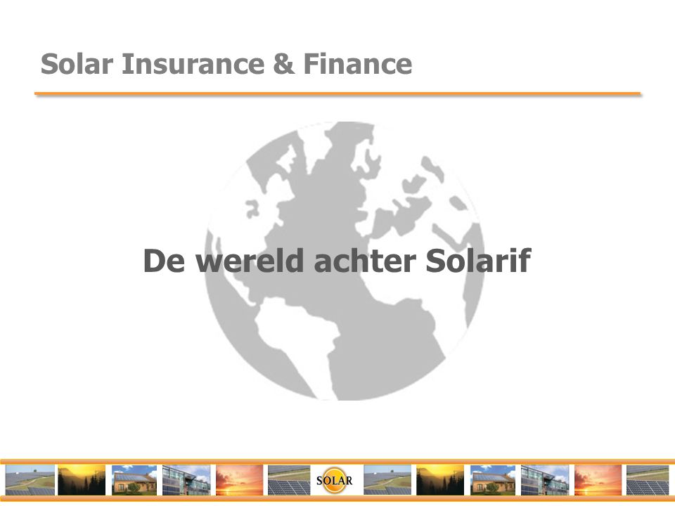Solar Insurance & Finance De wereld achter Solarif