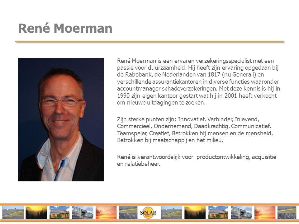 René Moerman René Moerman is een ervaren verzekeringsspecialist met een passie voor duurzaamheid. Hij heeft zijn ervaring opgedaan bij de Rabobank, de