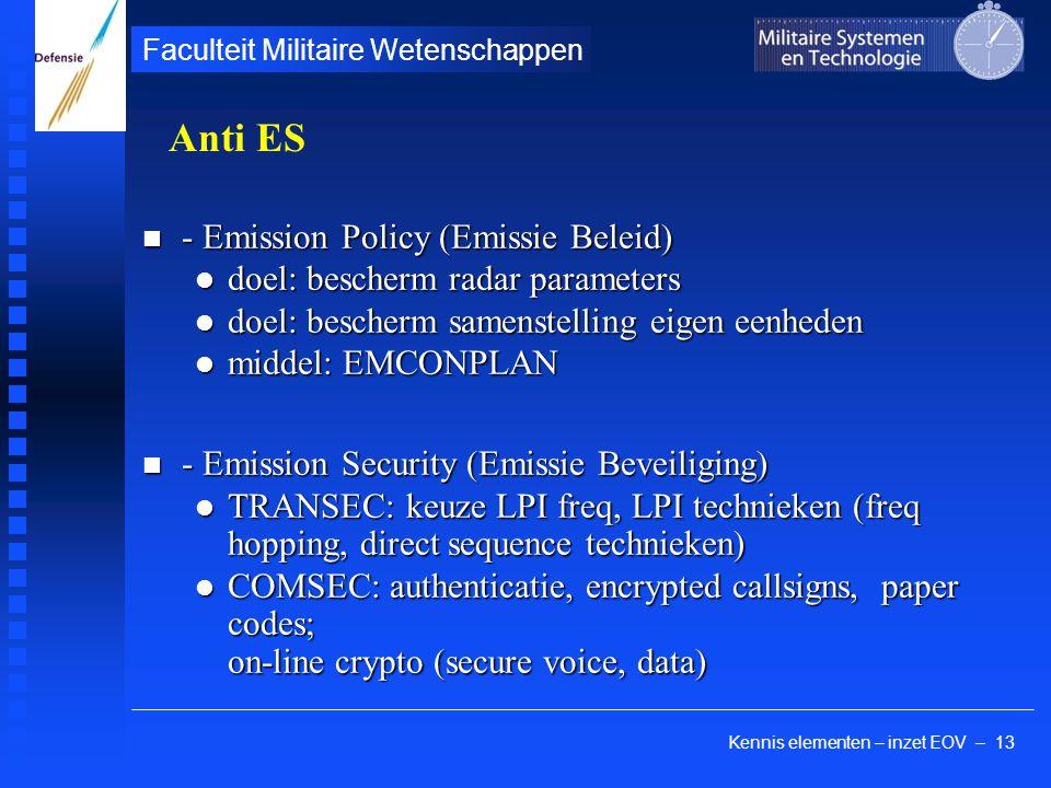 Kennis elementen – inzet EOV – 13 Faculteit Militaire Wetenschappen - Emission Policy (Emissie Beleid) - Emission Policy (Emissie Beleid) doel: besche