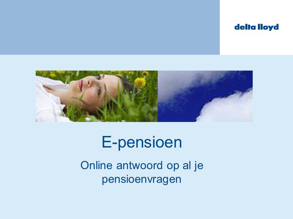 2 Inhoud -Welkom -Wat is E-pensioen.-Waarom E-pensioen.