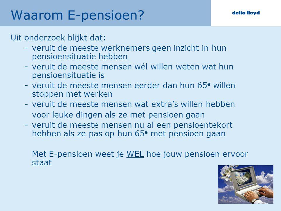 6 Waarom E-pensioen.