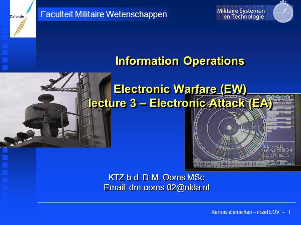 Kennis elementen – inzet EOV – 1 Faculteit Militaire Wetenschappen KTZ b.d.