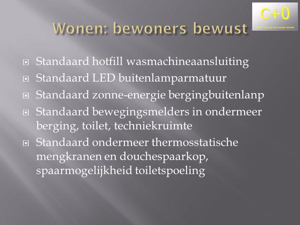  Standaard hotfill wasmachineaansluiting  Standaard LED buitenlamparmatuur  Standaard zonne-energie bergingbuitenlanp  Standaard bewegingsmelders in ondermeer berging, toilet, techniekruimte  Standaard ondermeer thermosstatische mengkranen en douchespaarkop, spaarmogelijkheid toiletspoeling