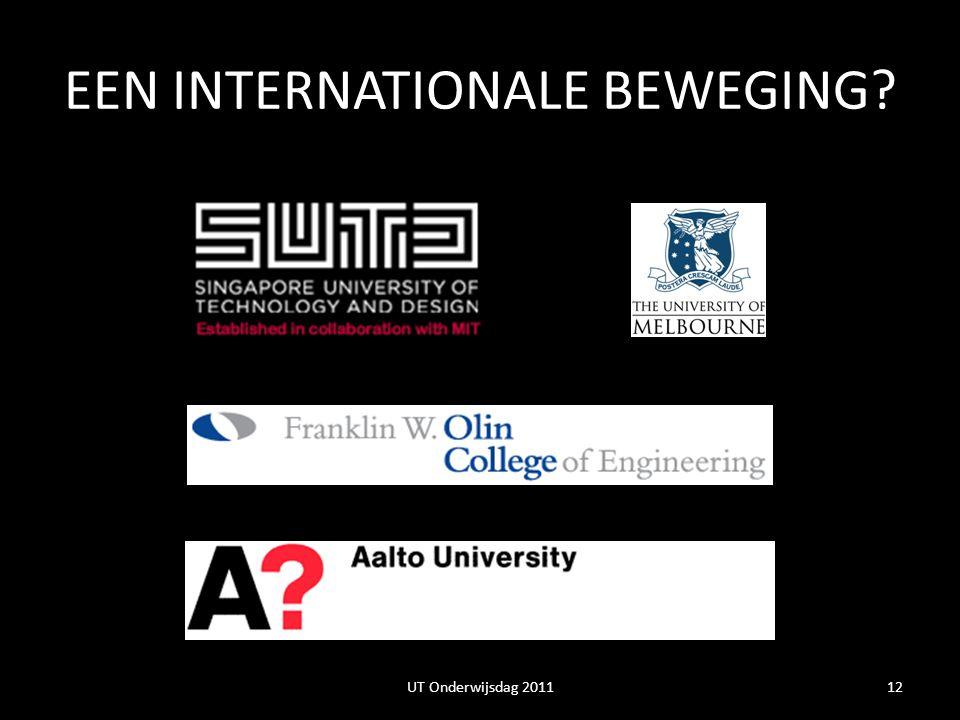 EEN INTERNATIONALE BEWEGING? 12UT Onderwijsdag 2011