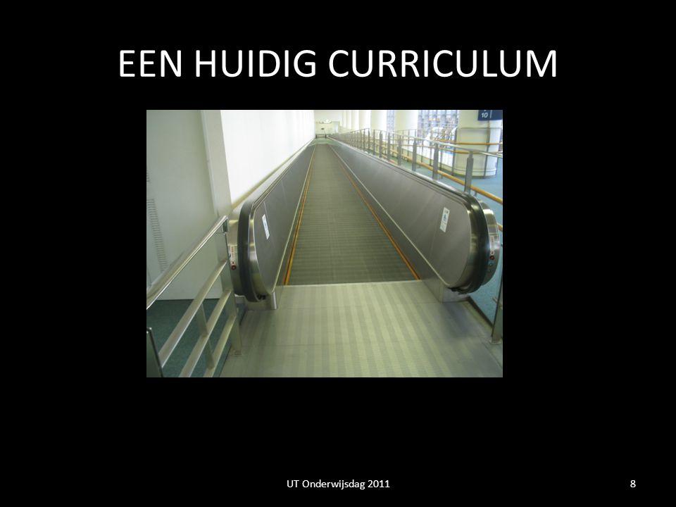 EEN HUIDIG CURRICULUM 8UT Onderwijsdag 2011