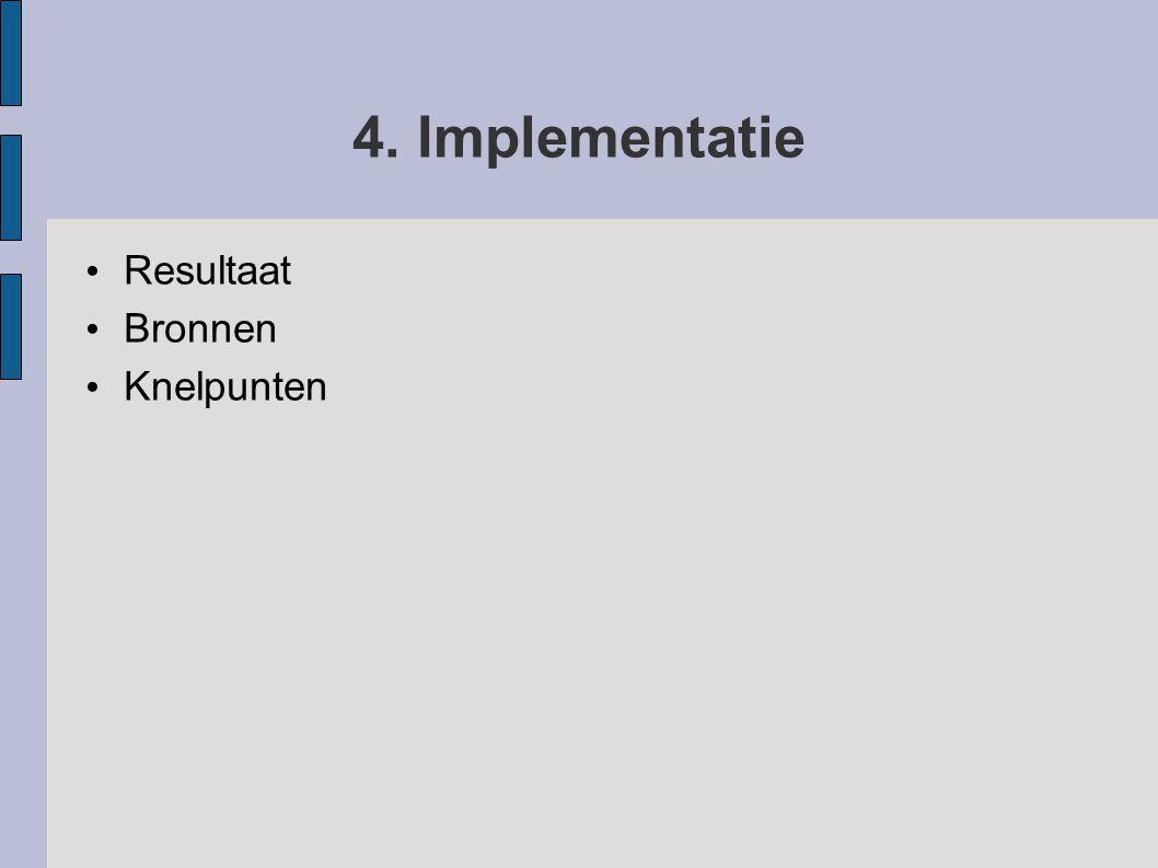 4. Implementatie Resultaat Bronnen Knelpunten