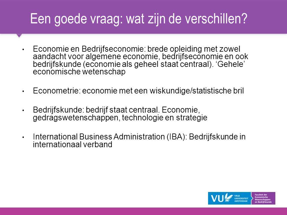 Economie en Bedrijfseconomie: brede opleiding met zowel aandacht voor algemene economie, bedrijfseconomie en ook bedrijfskunde (economie als geheel st