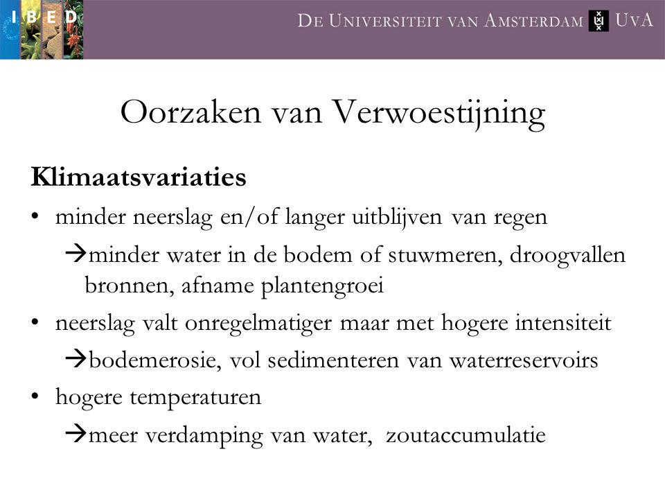Klimaatsvariaties minder neerslag en/of langer uitblijven van regen  minder water in de bodem of stuwmeren, droogvallen bronnen, afname plantengroei